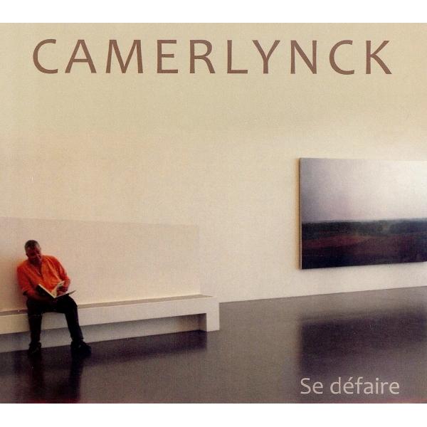 Christian Camerlynck - Se défaire